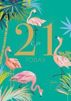 21st Birthday Cards - 21 TODAY - FABULOUS Flamingo 21ST BIRTHDAY Card - 21st BIRTHDAY Card FOR Daughter - NIECE - GRANDDAUGHTER - Friend - SISTER