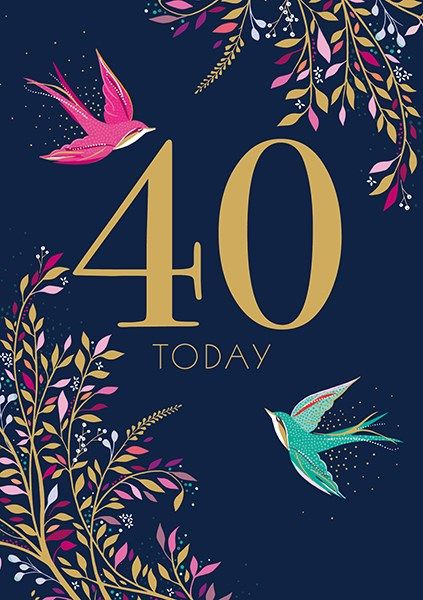 40th Birthday Cards - 40 TODAY - SOARING Swallows 40TH BIRTHDAY Card - 40th