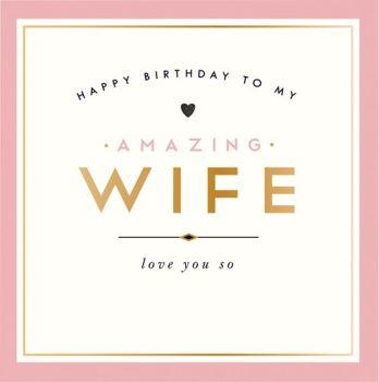 Happy Birthday To My Amazing Wife Card - WIFE Birthday CARDS - Love YOU So - PRETTY Birthday CARD For Wife - WIFE Card