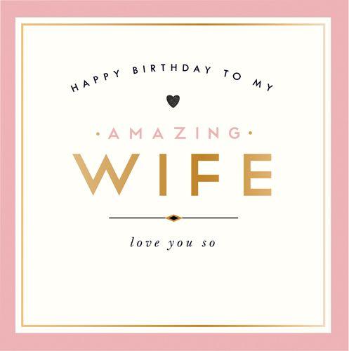 Happy Birthday To My Amazing Wife Card - WIFE Birthday CARDS - Love YOU So