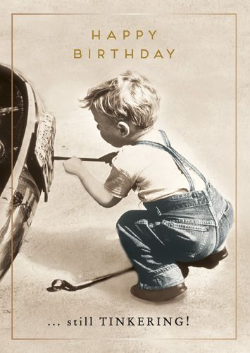 Funny Birthday Card For Him - STILL TINKERING - FUNNY BIRTHDAY Cards - DIY