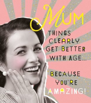 Funny Mum Birthday Cards - BECAUSE You're AMAZING - Birthday CARDS For MUM - Retro STYLE Mum Birthday CARD - Mum BIRTHDAY CARDS - Funny CARD For MUM