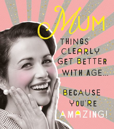 Funny Mum Birthday Cards - BECAUSE You're AMAZING - Birthday CARDS For MUM