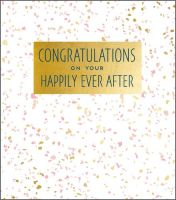 Greeting Cards Congratulations Wedding Cards - CONGRATULATIONS On Your HAPPILY Ever AFTER - Wedding CONGRATULATIONS Cards UK - STUNNING Wedding CARD
