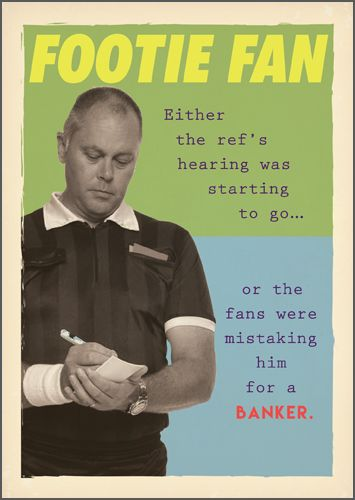 Funny Football Cards - FANS Were MISTAKING Him For A BANKER - Funny FOOTIE