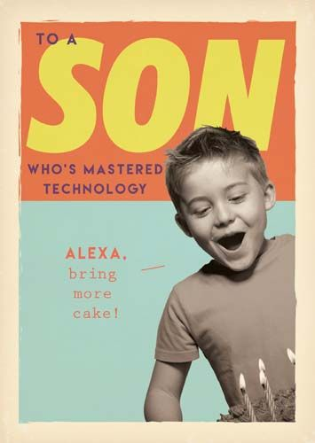 Funny Son Birthday Cards - ALEXA Bring More CAKE - Computer BIRTHDAY Cards