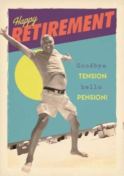 Funny Retirement Cards - GOODBYE Tension HELLO Pension - RETIREMENT Cards - LEAVING Cards - RETIREMENT Card For MALE - Happy RETIREMENT Wishes