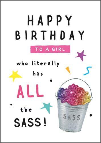 Sassy Birthday Cards - ALL The SASS - COLOURFUL Birthday CARD For A SASSY L