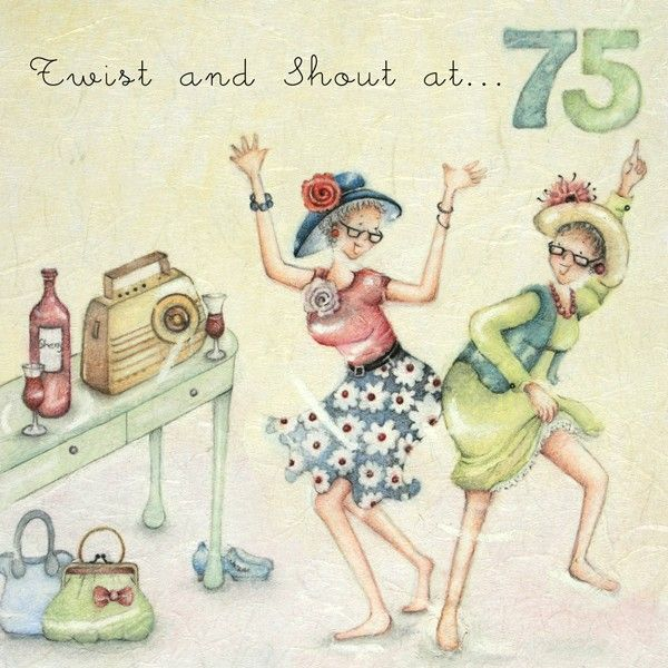 75th Birthday Cards For Her - TWIST & Shout At 75 - Funny BIRTHDAY Card For