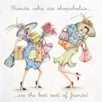 Best Friends Birthday Cards - THE Best SORT Of FRIENDS - Shopaholic BIRTHDAY  Cards - BEST Friend Card - BIRTHDAY Card - SHOPAHOLIC