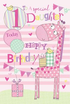 1st Birthday Cards For Daughter - TO A Special DAUGHTER - 1 TODAY - Special DAUGHTER Birthday CARDS - Cute GIRAFFE Birthday CARDS - 1st BIRTHDAY