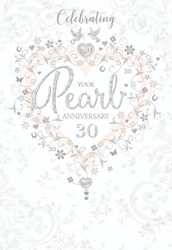 Celebrating Your Pearl Anniversary - 30th PEARL Anniversary CARDS - Anniversary CARDS - Pearl WEDDING Anniversary Cards For PARENTS - Friends
