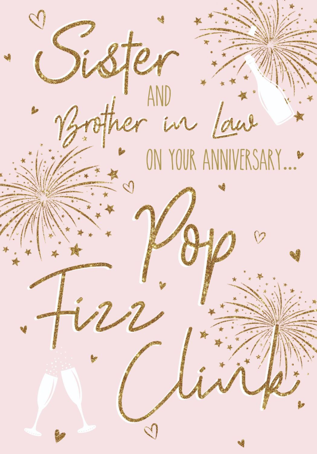Sister & Brother In Law Anniversary Cards - POP FIZZ CLINK - Sparkly ANNIVE