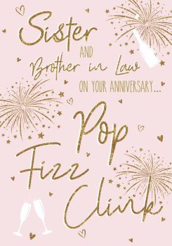 Sister & Brother In Law Anniversary Cards - POP FIZZ CLINK - Sparkly ANNIVERSARY  Card - Anniversary CARD - Sister & BROTHER In LAW Anniversary CARDS