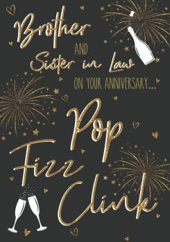 Brother & Sister In Law Anniversary Cards - POP FIZZ CLINK - Sparkly ANNIVERSARY  Card - Anniversary CARD - BROTHER & Sister In LAW Anniversary CARDS