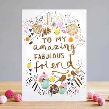 Amazing Friend Birthday Cards - To My AMAZING Fabulous FRIEND - FUN Sparkly BIRTHDAY Card For BEST Friend - Best FRIEND Birthday CARDS - Gold & GLITZY