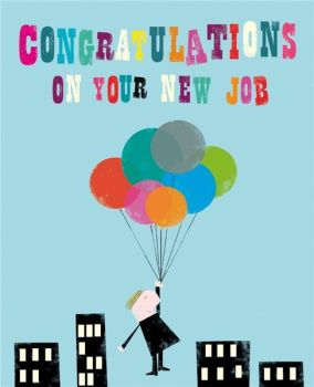 Fun New Job Cards - CONGRATULATIONS On Your NEW JOB - New JOB Cards - JOB Promotion CARDS - New JOB Greeting CARDS