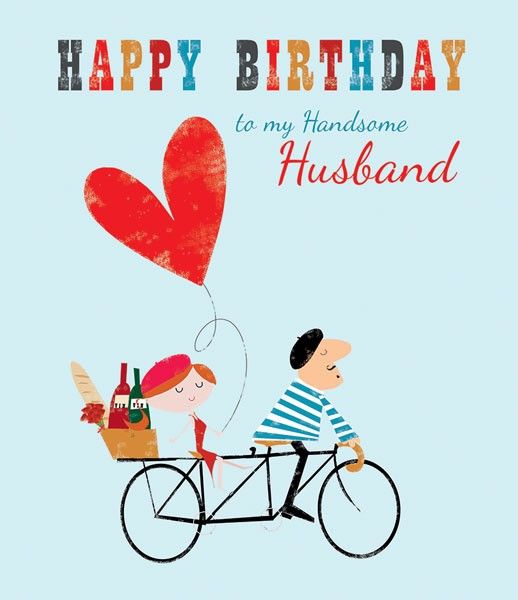 Happy Birthday To My Handsome Husband - ROMANTIC Husband BIRTHDAY Cards - H