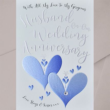 To My Gorgeous Husband Wedding Anniversary Card - EMBELLISHED Card - HUSBAN