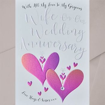 To My Gorgeous Wife Wedding Anniversary Card - EMBELLISHED Card - WIFE Wedding ANNIVERSARY Cards - Wedding ANNIVERSARY Cards