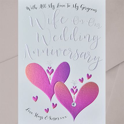 To My Gorgeous Wife Wedding Anniversary Card - EMBELLISHED Card - WIFE Wedd