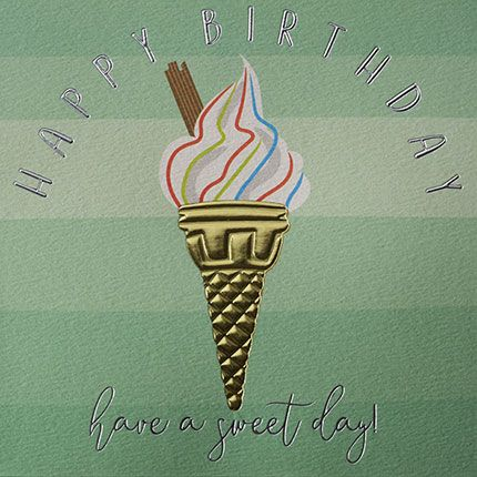 Ice Cream Cone Birthday Cards - HAVE A Sweet DAY - HAPPY BIRTHDAY Card - IC