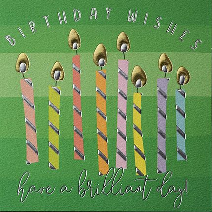 Birthday Candle Card - BIRTHDAY WISHES - Have A BRILLIANT Day - BIRTHDAY Wi