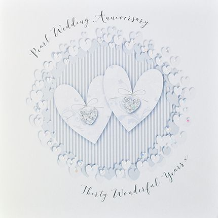 30th Pearl Anniversary Cards - 30 WONDERFUL Years - Luxury BOXED Anniversar