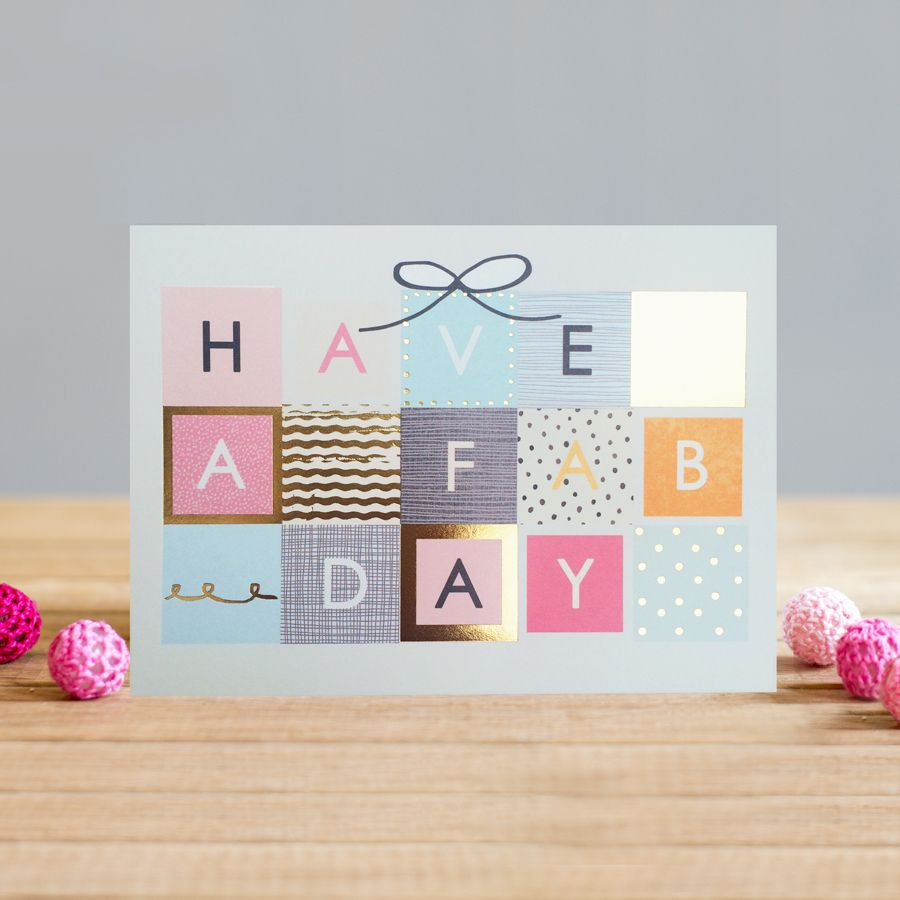 Gorgeous Birthday Card For Her - HAVE A Fab DAY - Birthday PARCEL Greeting