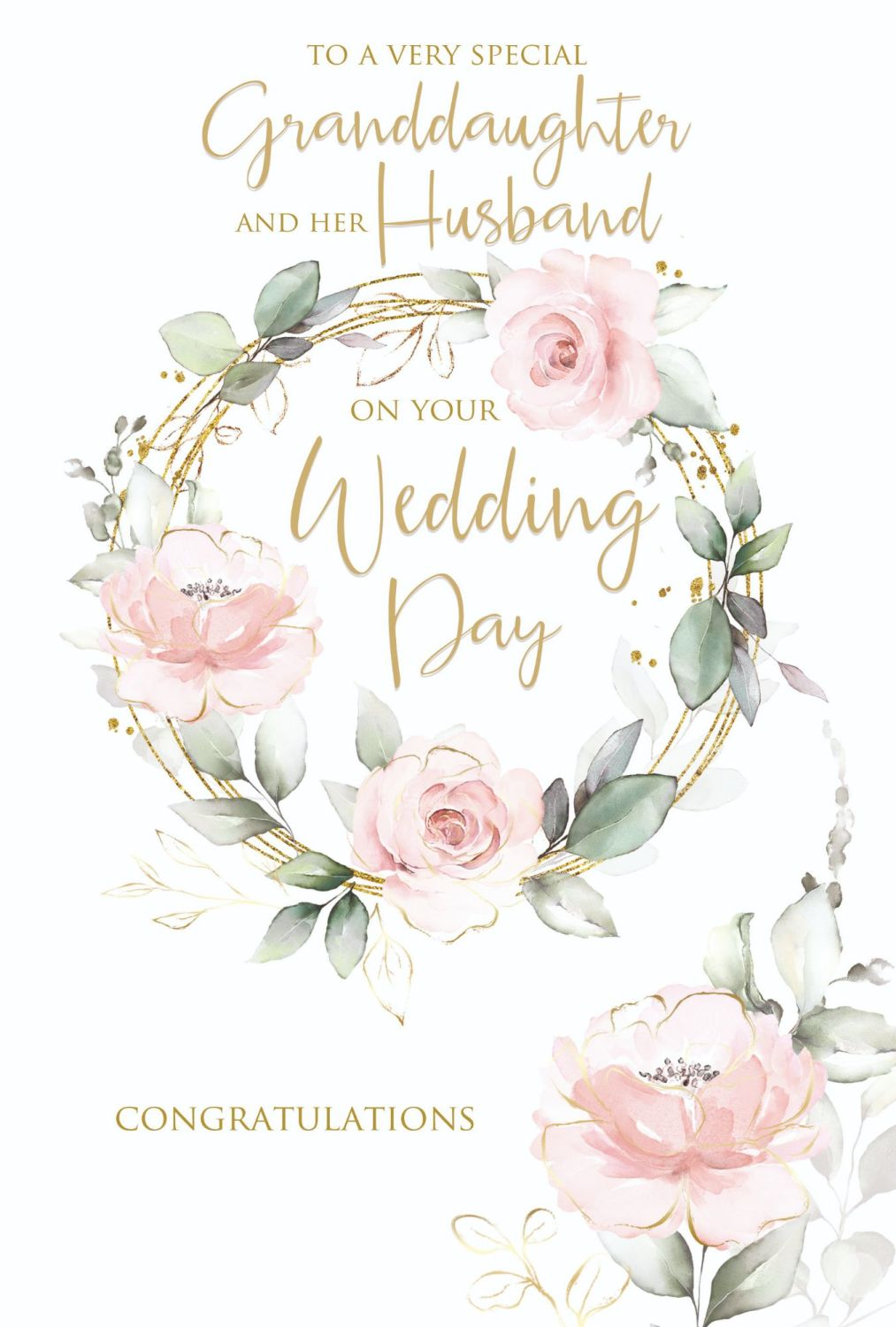 Granddaughter & Husband Wedding Day Cards - TO A Very SPECIAL Granddaughter