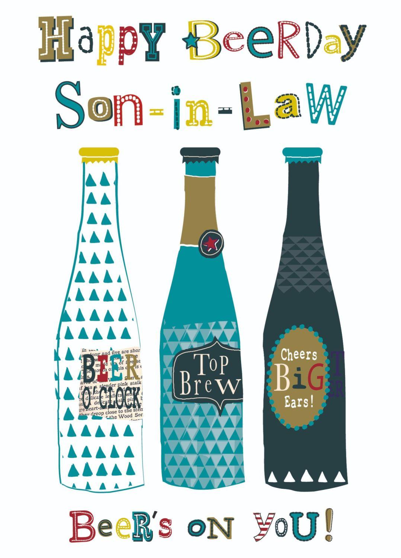 Funny Son In Law Birthday Cards - HAPPY Beerday - Beer BIRTHDAY Cards - BIR
