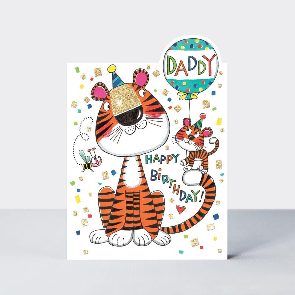Dad Birthday Cards - DADDY Happy BIRTHDAY - Cute TIGER Birthday CARD For DA