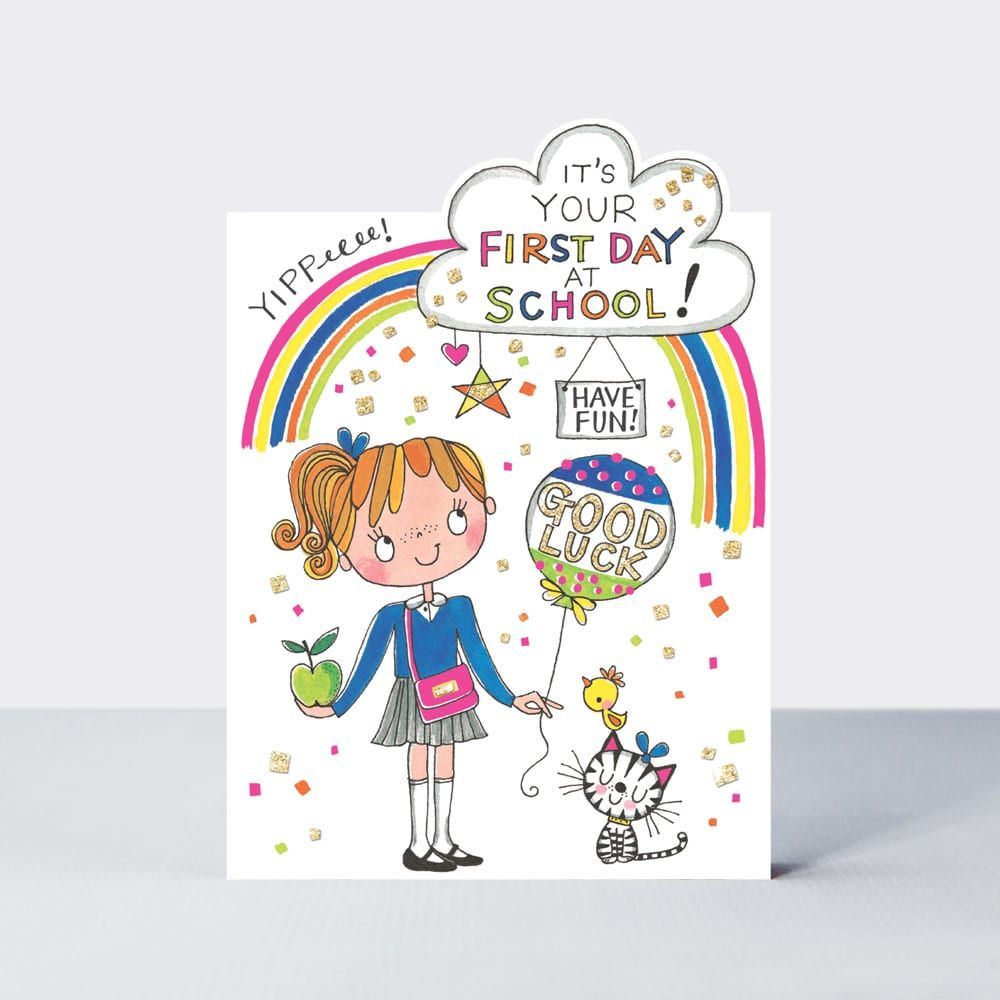 Back To School Card - FIRST Day At SCHOOL & New SCHOOL - Good LUCK - Have F