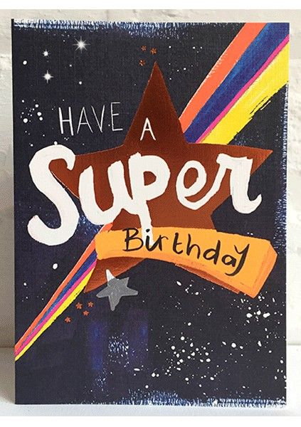 Space Birthday Cards - HAVE A Super BIRTHDAY - Outer SPACE Birthday CARDS -
