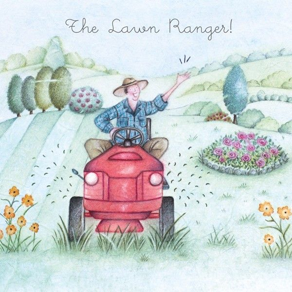 Funny Gardening Cards For Him - The LAWN RANGER - Gardening BIRTHDAY Cards