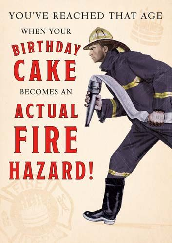 Funny Getting Old Birthday Cards - An ACTUAL Fire HAZARD - Funny BIRTHDAY C