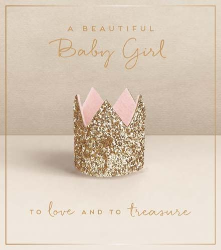 A Beautiful Baby Girl Greeting Card - To LOVE & To TREASURE - New BABY Card