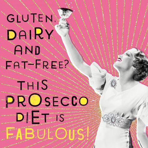 Funny Prosecco Birthday Card - GLUTEN Dairy & FAT Free - Prosecco BIRTHDAY