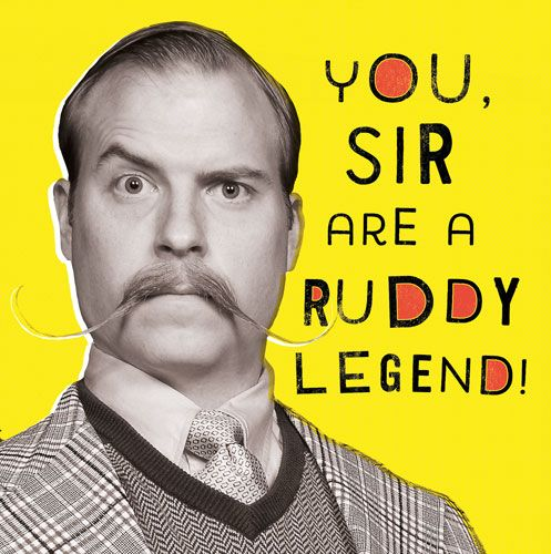 Funny Birthday Cards For Him - You SIR Are A Ruddy LEGEND - Retro STYLE Bir