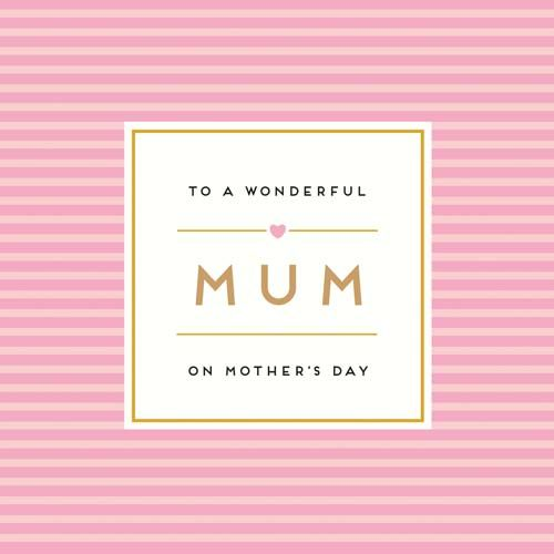 To A Wonderful Mum On Mother's Day - MOTHER'S Day CARDS - STUNNING Pink & G