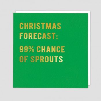 Brussel Sprout Card - CHRISTMAS Forecast 99% CHANCE Of SPROUTS - FUNNY Christmas CARDS - Brussel Sprouts Christmas CARDS - Funny CHRISTMAS Cards