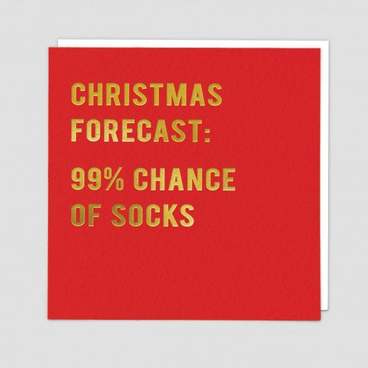 Funny Socks Christmas Card - CHRISTMAS Forecast 99% CHANCE Of SOCKS - FUNNY