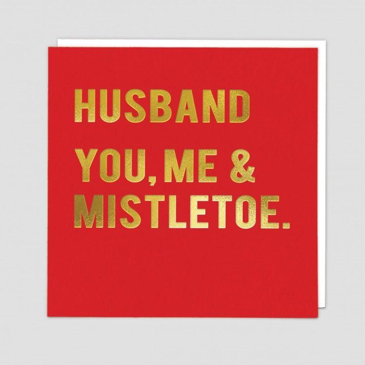 Funny Husband Christmas Cards - YOU Me & MISTLETOE - Husband CHRISTMAS Card