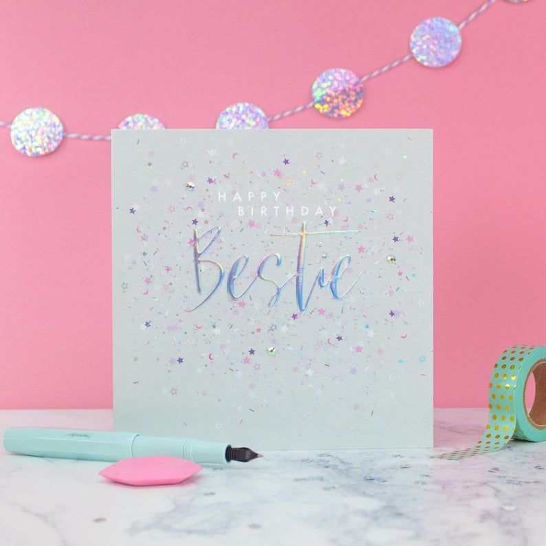 Best Friend Birthday Card - HAPPY Birthday BESTIE - Embellished BIRTHDAY Ca