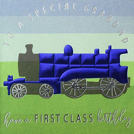 To A Special Grandad Birthday Card - HAVE A First CLASS Birthday - GRANDAD