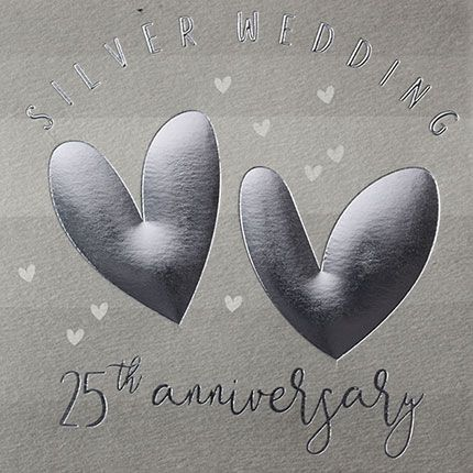 25th Anniversary Cards - SILVER Wedding 25th ANNIVERSARY - Silver WEDDING C
