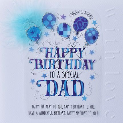 Dad Birthday Cards - TO A Special DAD - LUXURY Boxed CARD - Birthday CARDS