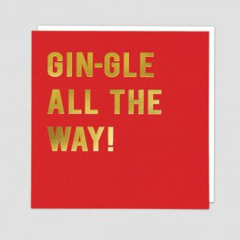 Gin Xmas Card - FUNNY Gin CHRISTMAS Cards - GIN-GLE All The WAY - Funny GIN Xmas CARDS - Funny GIN Xmas CARD For FRIEND - Gran - AUNTIE
