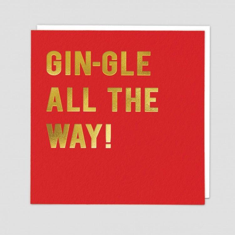 Gin Xmas Card - FUNNY Gin CHRISTMAS Cards - GIN-GLE All The WAY - Funny GIN