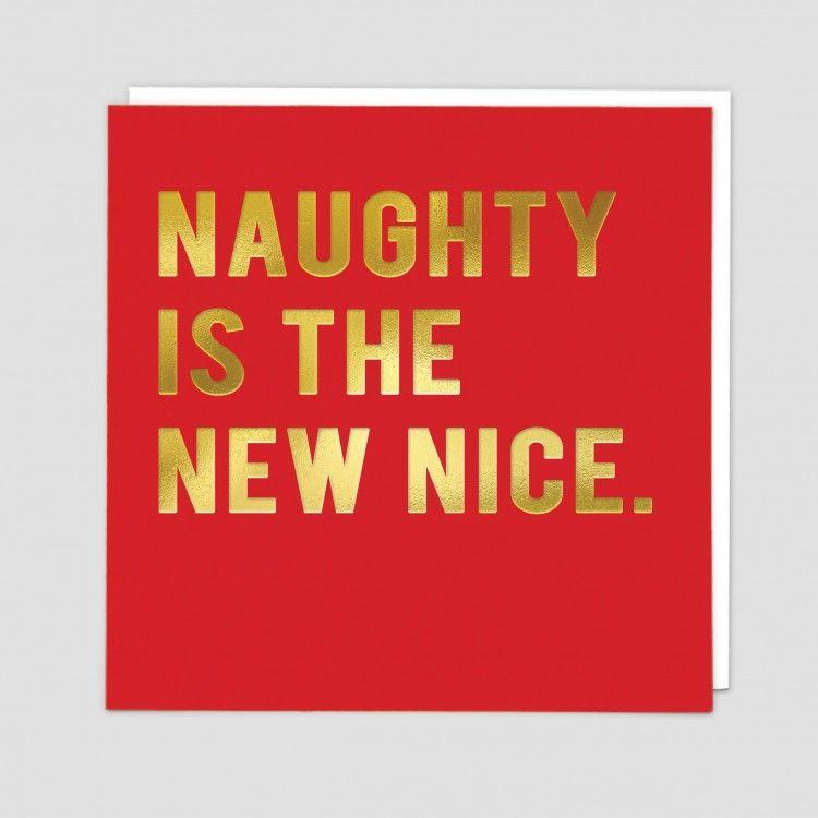 Funny Christmas Cards - NAUGHTY Is The NEW NICE - NAUGHTY Or NICE Christmas